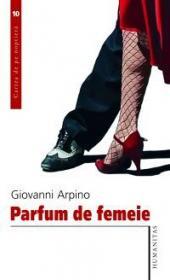 Parfum de femeie - Arpino Giovanni