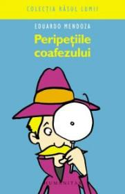 Peripetiile coafezului - Mendoza Eduardo