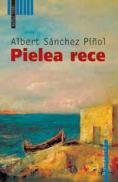 Pielea rece - Pinol Albert Sanchez