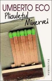 Pliculetul Minervei - Eco Umberto
