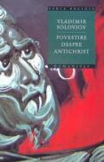 Povestire despre antichrist - Soloviov Vladimir
