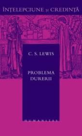 Problema durerii - Lewis C.S.