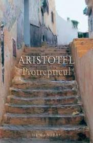 Protrepticul - Aristotel