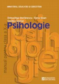 Psihologie. Manual. Clasa a X a - Silviu Negut, Mihai Ielenicz, Dan Balteanu, Marius-Cristian Neacsu, Alexandru Barbulescu