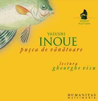 Pusca de vanatoare (audiobook) - Inoue Yasushi