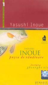Pusca de vanatoare (carte+cd) - Inoue Yasushi