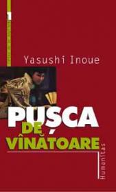 Pusca de vinatoare - Inoue Yasushi
