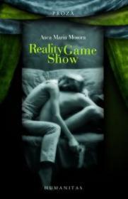 Reality Game Show - Mosora Anca Maria