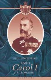 Regele Carol I al Romaniei - Lindenberg Paul