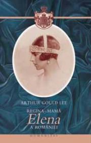 Regina mama Elena - Lee Arthur Gould