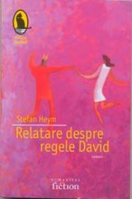 Relatare despre regele David - Heym Stefan