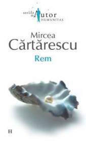 Rem - Cartarescu Mircea