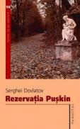 Rezervatia Puskin - Dovlatov Serghei