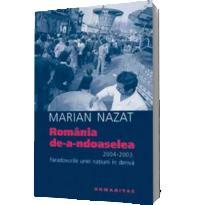 Romania, de-a-ndoaselea - Marian Nazat