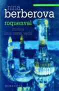Roquenval. Cronica unui castel vechi - Berberova Nina