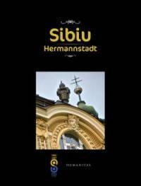 Sibiu. Hermannstadt (ed. trilingva) - ***