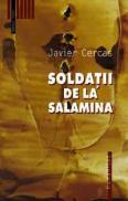 Soldatii de la Salamina - Cercas Javier