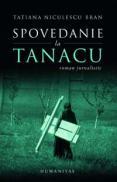 Spovedanie la Tanacu - Niculescu Bran Tatiana