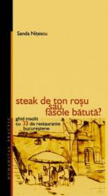 Steak de ton rosu sau fasole batuta? - Nitescu Sanda