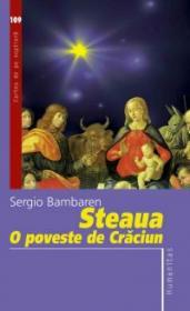 Steaua. O poveste de Craciun - Bambaren Sergio