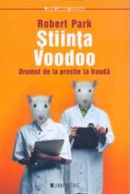 Stiinta Voodoo - Park Robert
