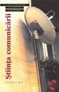 Stiinta comunicarii - Cuilenburg Van .J; Scholten O; Noomen W. G