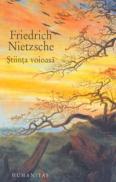 Stiinta voioasa - Nietzsche Friedrich
