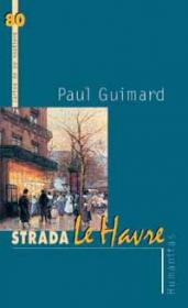 Strada Le Havre - Guimard Paul