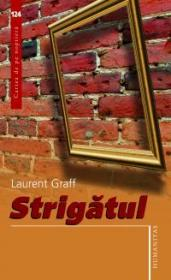 Strigatul - Graff Laurent