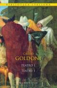 Teatro I / Teatru I (ed. bilingva) - Goldoni Carlo