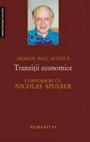 Tranzitii economice - Aligica Paul Dragos