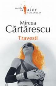 Travesti - Cartarescu Mircea