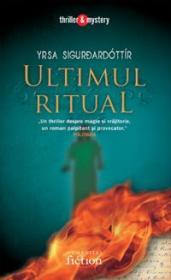 Ultimul ritual - Sigurdardottir Yrsa