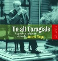 Un alt Caragiale (audiobook) - Plesu Andrei