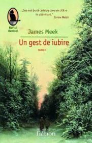 Un gest de iubire - Meek James