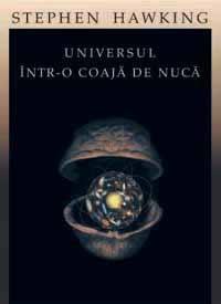 Universul intr-o coaja de nuca - Stephen Hawking