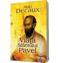 Viata Sfantului Pavel - Decaux Alain
