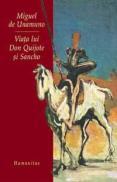 Viata lui Don Quijote si Sancho - De Unamuno Miguel