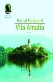Vila Amalia - Quignard Pascal