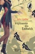 Vrajitoarele din Eastwick - Updike John