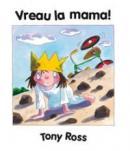 Vreau la mama! - Ross Tony