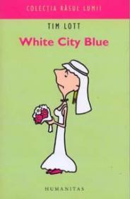 White City Blue - Lott Tim