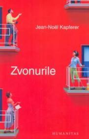 Zvonurile - Kapferer Jean-Noel