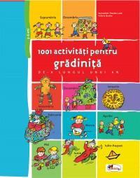 1001 activitati pentru gradinita de-a lungul unui an - Theulet-Luzie Bernadette , Barthe Valerie