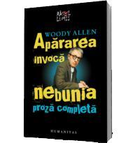 Apararea invoca nebunia - Woody Allen