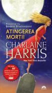 Atingerea mortii. povestiri cu sookie stackhouse  - Charlaine Harris
