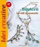 Bijuterii in stil romantic - Ingrid Moras