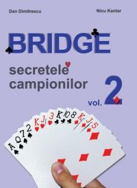 Bridge. vol II - Dan Dimitrescu Nicu Kantar