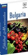 Bulgaria - Ghidul meniurilor - Valentina Iordan
