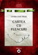 CARTEA CU FLEACURI - CIOCARLIE, Livius